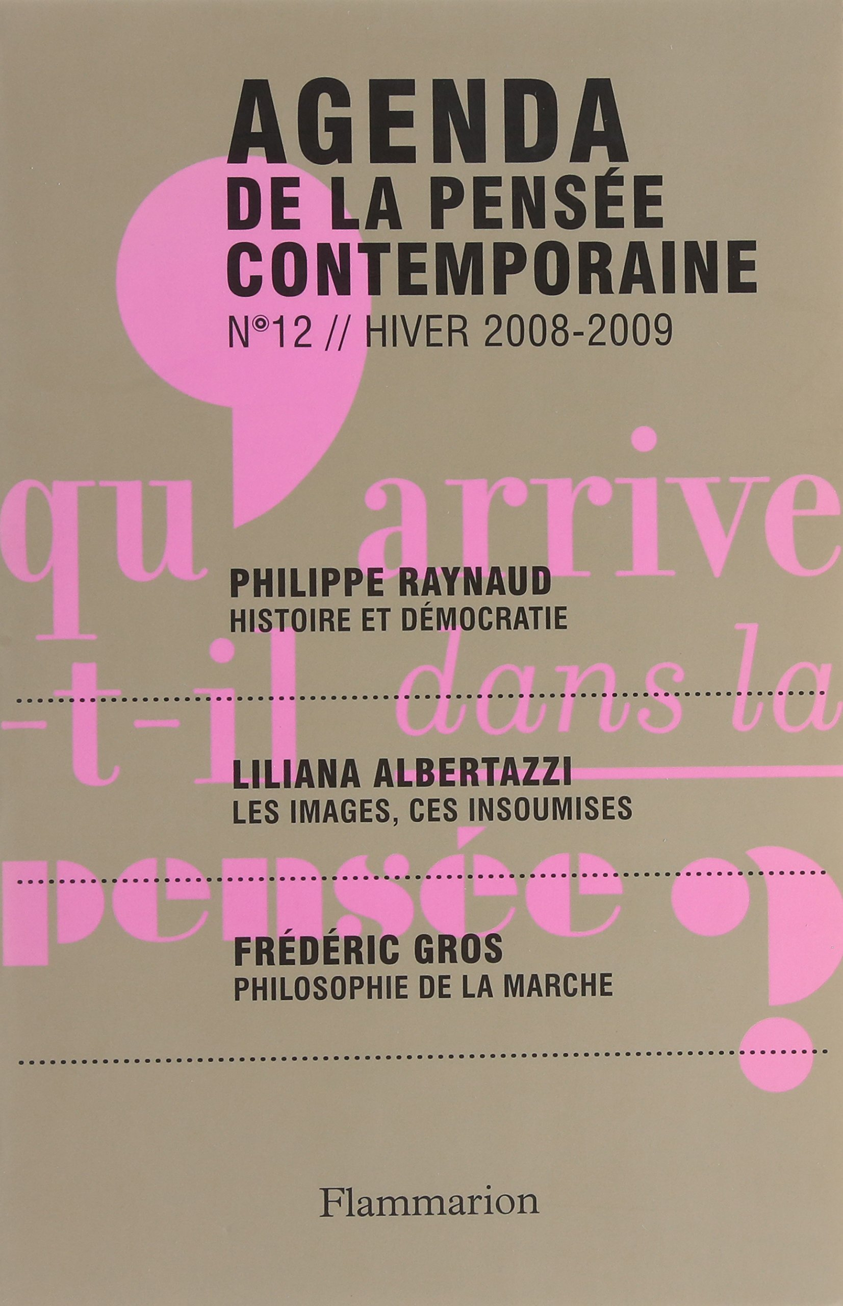 Agenda de la pensée contemporaine, N° 12, Hiver 2008-20 ...