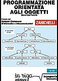 Programmazione orientata agli oggetti: Coedizione Zanichelli - in riga (in riga ingegneria Vol. 115)