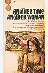 Another Time, Another Woman Paperback