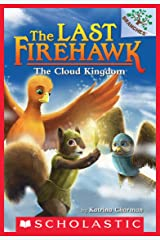 The Cloud Kingdom: A Branches Book (The Last Firehawk #7) Kindle Edition