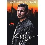 Kyle: Hope City, Book 5