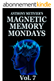 Magnetic Memory Mondays Newsletter - Volume 7 (Magnetic Memory Series) (English Edition)