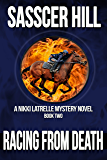 Racing From Death: A Nikki Latrelle Mystery