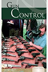 Gun Control (Essential Viewpoints) Kindle Edition