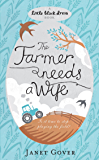 The Farmer Needs a Wife: An irresistibly fresh and funny romance (Little Black Dress)