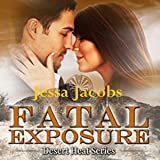 Fatal Exposure: Desert Heat, Book 1