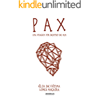 PAX: Uma viagem por dentro de mim