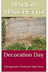 Decoration Day: A Bridgewater Chronicles Short Story Kindle Edition