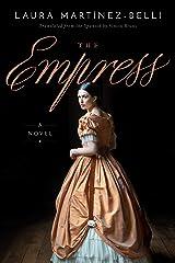 The Empress: A novel Kindle Edition