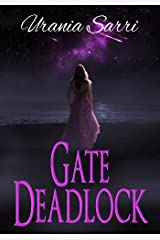 Gate Deadlock: The Deadlock Series Kindle Edition
