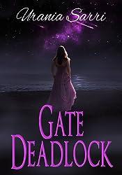 Gate Deadlock: The Deadlock Series