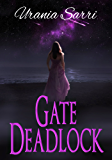 Gate Deadlock: The Deadlock Series