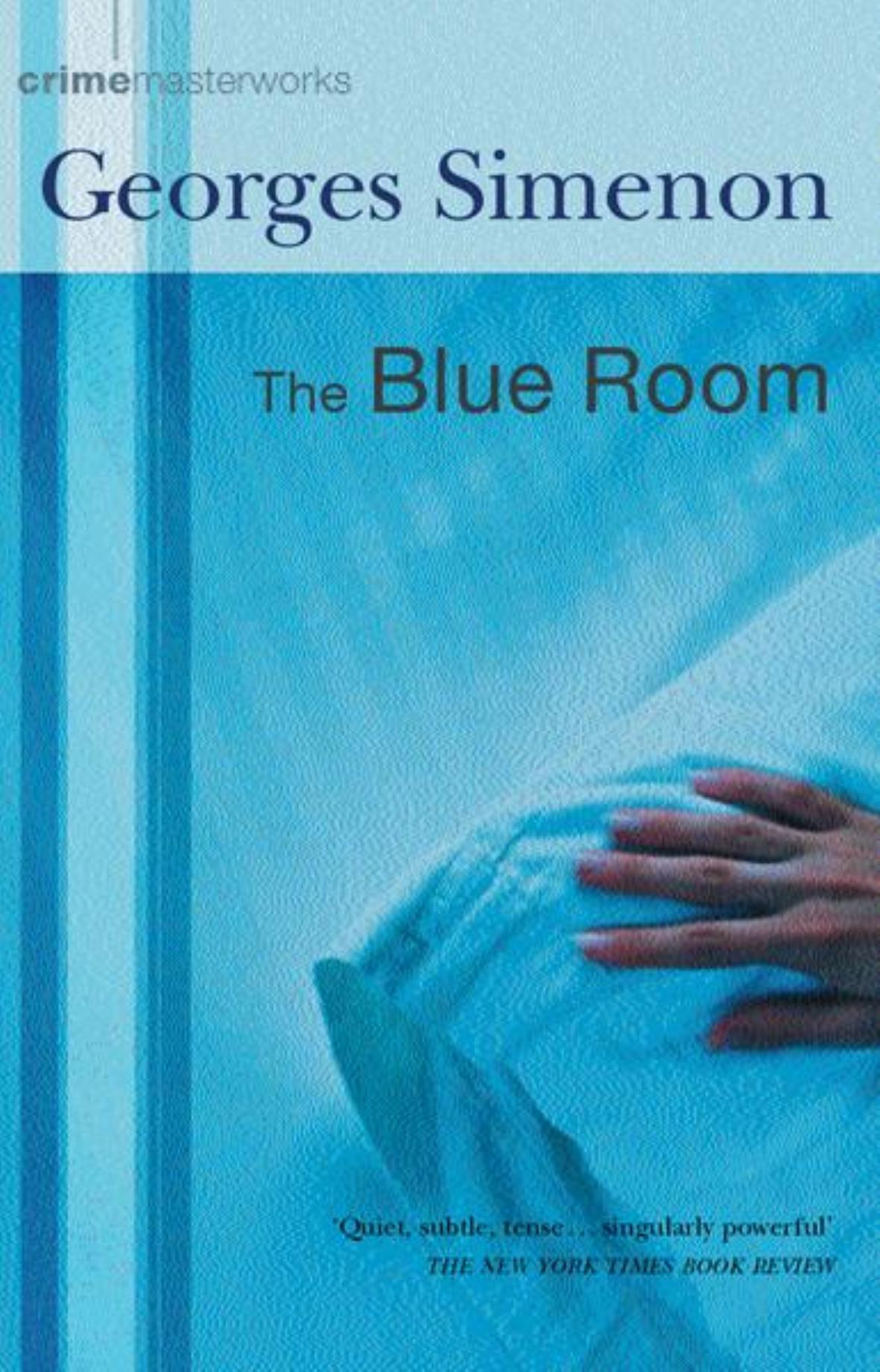 The Blue Room (Crime Masterworks) pdf epub