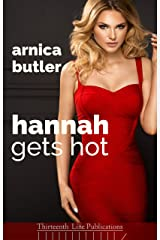 Hannah Gets Hot: A Wife Sharing Romance Kindle Edition