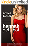 Hannah Gets Hot: A Wife Sharing Romance