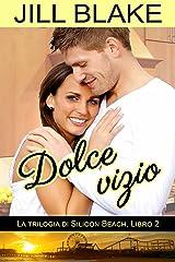 Dolce vizio (Italian Edition) Kindle Edition
