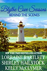 Blythe Cove Seasons: Behind The Scenes (Tales From Blythe Cove Manor Book 5) Kindle Edition
