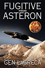 Fugitive From Asteron Kindle Edition