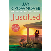 Justified: A sultry, enemy-to-lovers romance that will leave you desperate for more! (Loveless)