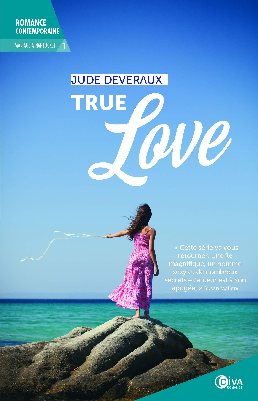 Mariage à Nantucket - Tome 1 : True Love de Jude Deveraux 81bzbpCq6lL