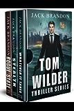 The Tom Wilder Thriller Series: Books 1-3 (The Tom Wilder Series Boxset)