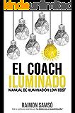 El Coach Iluminado: Manual de iluminación low cost