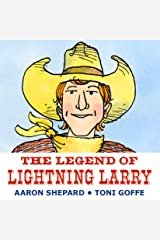 The Legend of Lightning Larry Paperback
