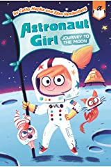 Journey to the Moon #1 (Astronaut Girl) Kindle Edition