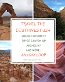 Travel the Southwest USA: An 11-day loop