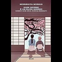 Ogni giorno è un buon giorno: Quindici gioie che il tè mi ha insegnato (Frontiere Einaudi) (Italian Edition)
