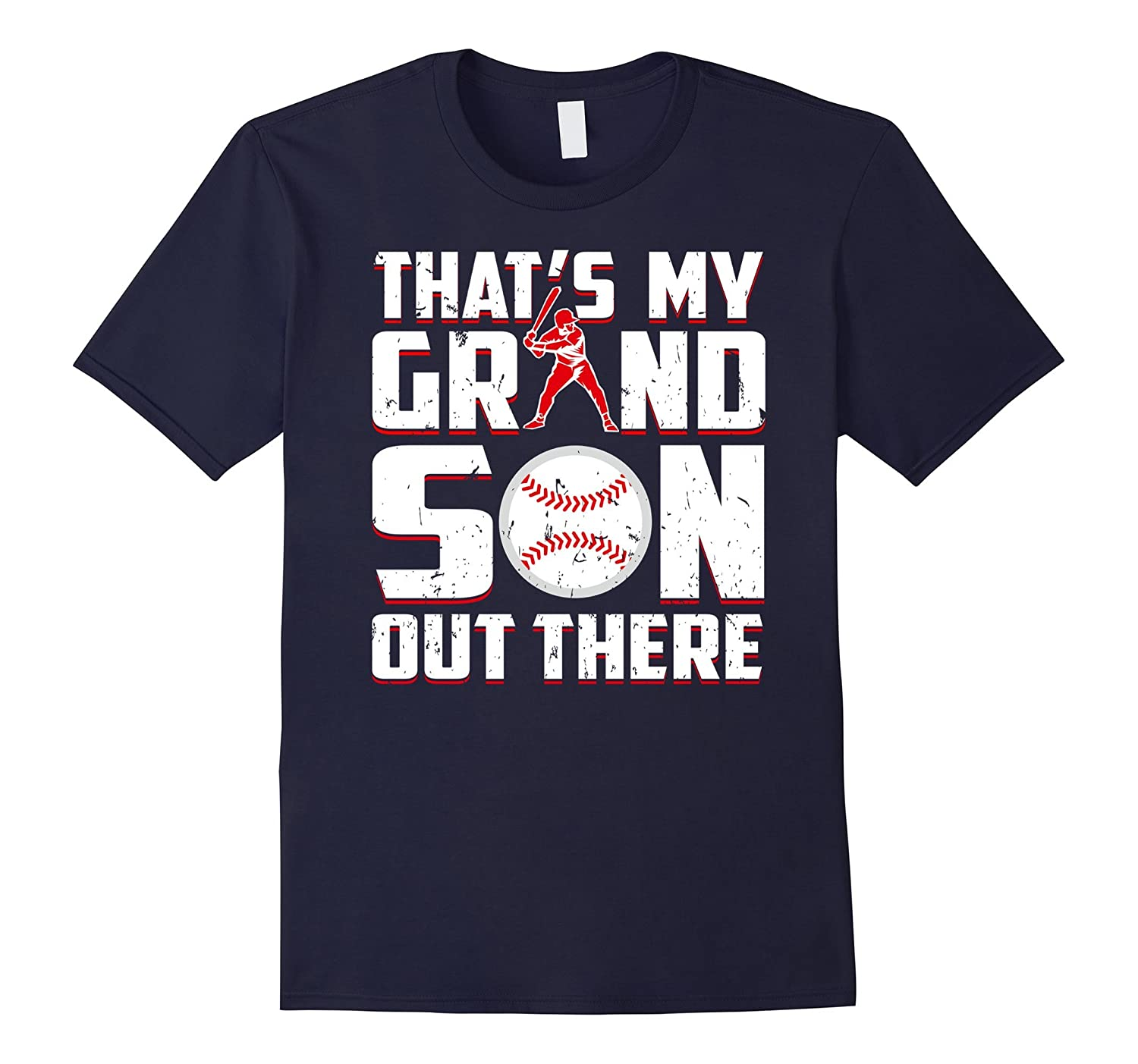 Thats My Grandson Out There Baseball Shirt Grandparents Tee-CD