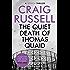 The Quiet Death of Thomas Quaid (Lennox Book 5)