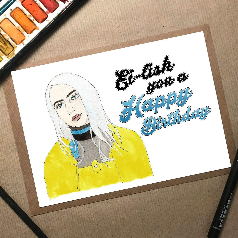 Billie Ei-lish Card Funny Birthday Card For Her Birthday Card Daughter