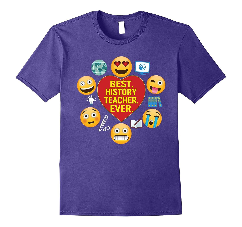 Best History Teacher Ever Funny T-Shirt Gift For Teachers-Vaci