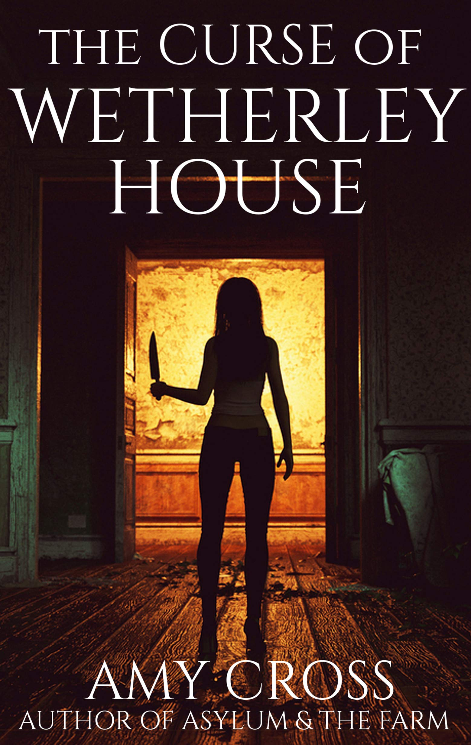The Curse Of Wetherley House  English Edition