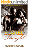 Scared Straight: African American Romance