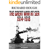 The Great War at Sea: 1914-1918