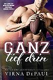Ganz tief drin (Ein Liebe am Spielfeldrand Football-Roman 3)
