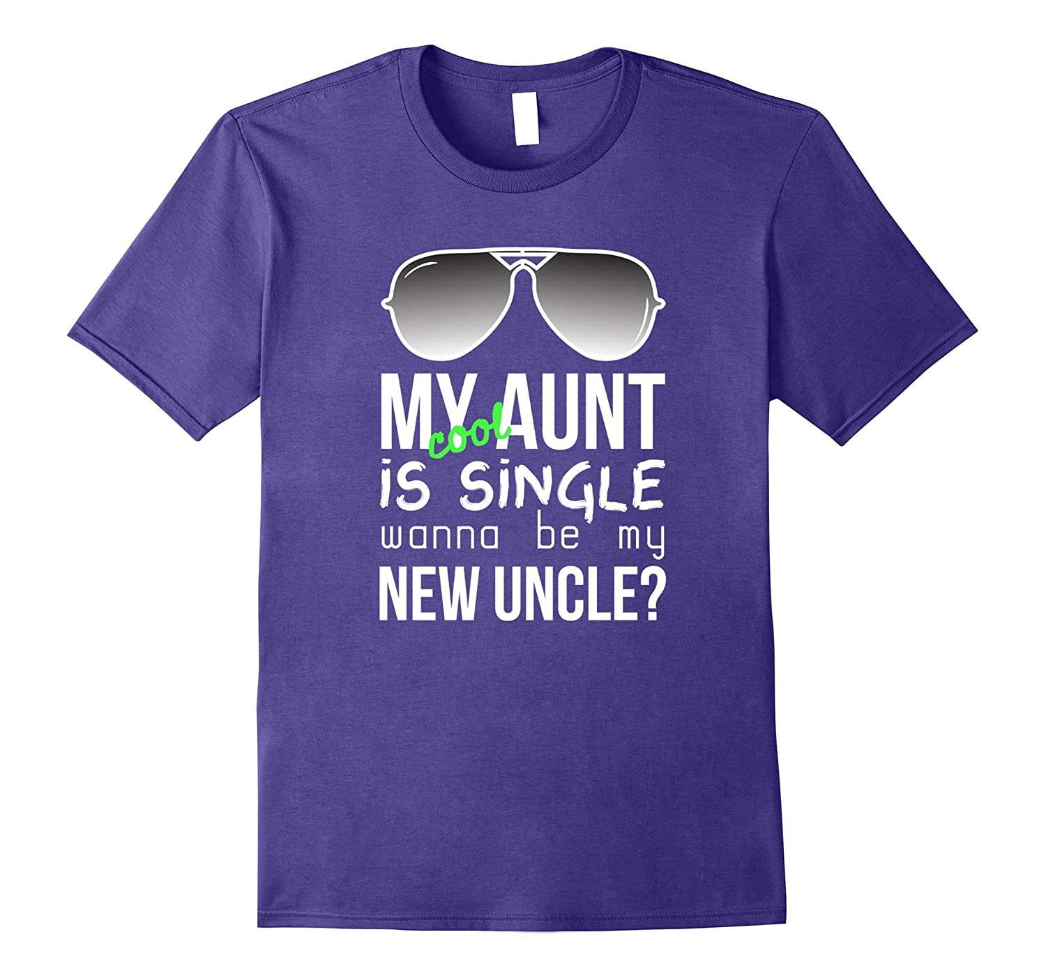 Aunt Nice Nephew Shirt Cool Auntie is Single Funny Quote-ANZ