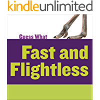Fast and Flightless: Ostrich (Guess What)