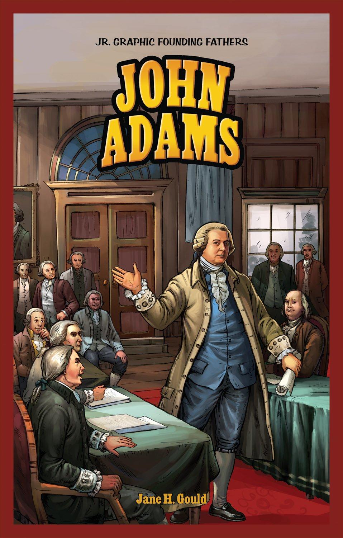 John Adams (Jr. Graphic Founding Fathers)