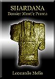 SHARDANA Dossier Mont' e Prama (Shardana la Bibbia degli Urim)