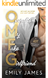 Operation: My Fake Girlfriend: A Surprise Pregnancy, Small Town Romantic Comedy (Book 1 of the LOVE in SHORT series)