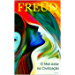 O Mal-estar na Civilização (Freud Essencial)
