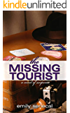 The Missing Tourist (Sliding Sideways Mystery Book 7)