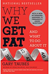 Why We Get Fat: And What to Do About It Kindle Edition