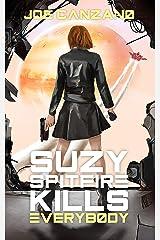 Suzy Spitfire Kills Everybody Kindle Edition