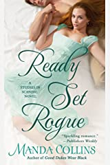 Ready Set Rogue: A Studies in Scandal Novel Kindle Edition