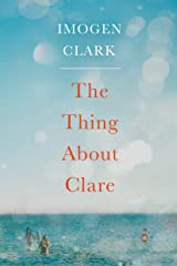 The Thing About Clare Kindle Edition