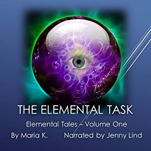 The Elemental Task: The Elemental Tales, Book 1